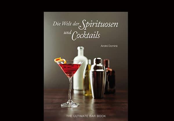 Buchtipp: Die Welt der Spirituosen und Cocktails