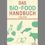 Das Bio-Food Handbuch von Udo Pini