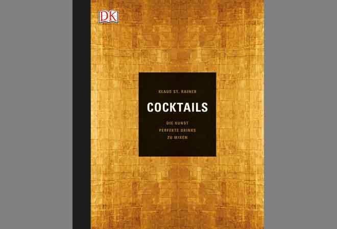Buchtipp: Cocktails - die Kunst perfekte Drinks zu mixen