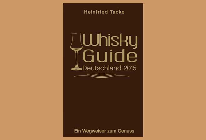 Buchtipp: Whiskyguide Deutschland 2015 – ein Wegweiser zum Genuss