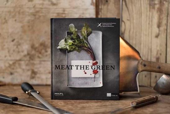 """""""Meat the Green"""": Das Hiltl-Kochbuch jetzt in drei Sprachen"""