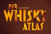 Buchtipp: Der Whiskyatlas von Dave Broom