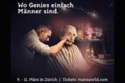Man's World Zürich zum Dritten